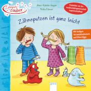 Heger, Ann-Katrin/Eimer, Petra: Zahnputzzauber  Zähneputzen ist ganz leicht