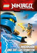 LEGO® Ninjago - Nadakhan und die Luftpiraten, Lesebuch, 64 Seiten, ab 6 Jahren