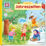 Tessloff WAS IST WAS Kindergarten, Band 1. Jahreszeiten, Gebundenes Buch, 12 Seiten, ab 3 Jahren