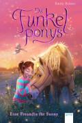 Palmer, Emily: Die Funkelponys # Eine Freundin für Sunny (1)